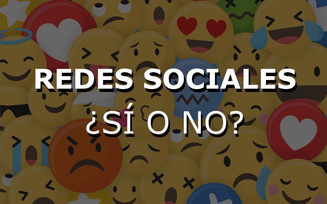 Redes sociales: ¿sí o no?